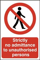 ASEC `Strictly No Admittance To Unauthorised Persons` 400mm x 600mm PVC Self Adhesive Sign